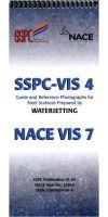 SSPC VIS 4-NACE VIS 7 Guide